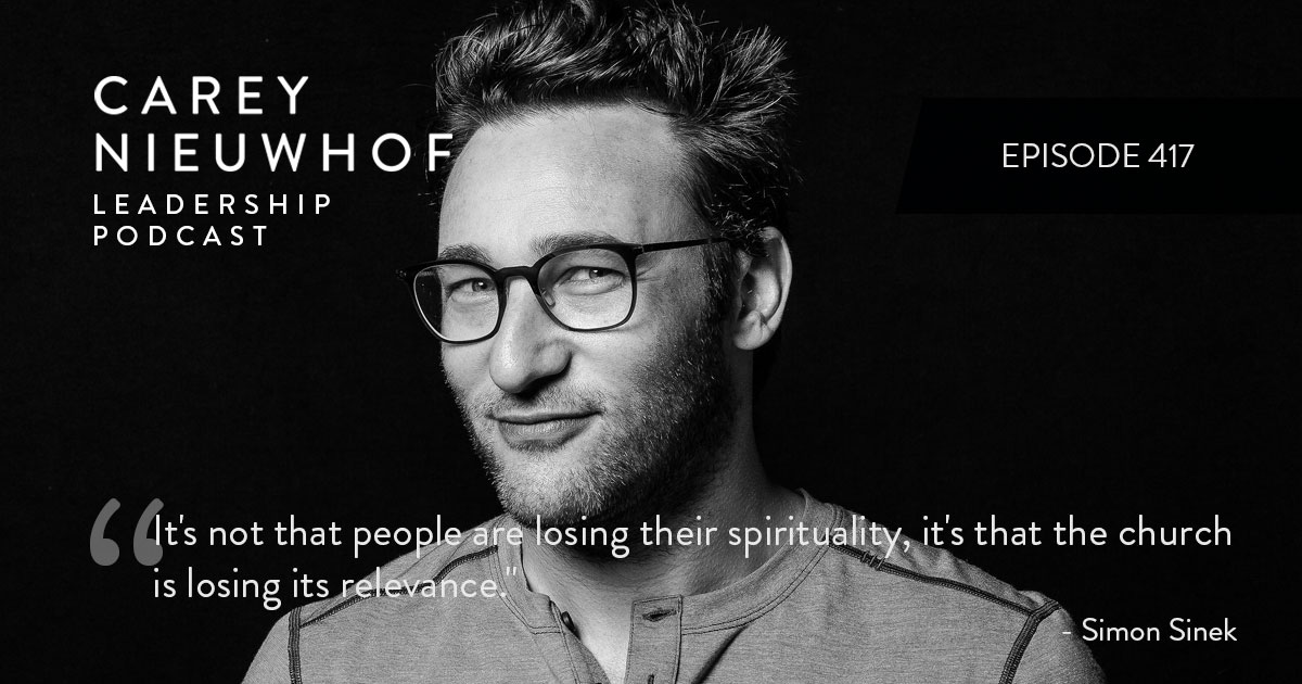 CNLP 417: Simon Sinek on Why the Church is Losing Ground, the Importance of Existential Flex and How Deep, Personal Crisis Spawned Start With Why