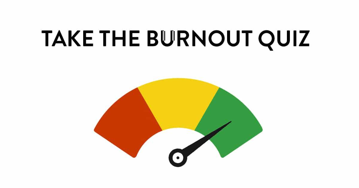 At Your Best Burnout Quiz
