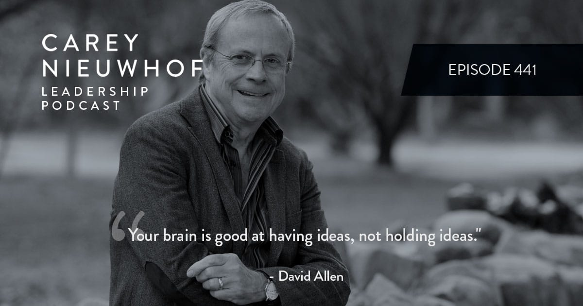 CNLP 441: David Allen on Getting Things Done, Decluttering Your Mind and How to Get Your Brain Some Rest