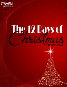 CWAHM's The 12 Days of Christmas Devotional