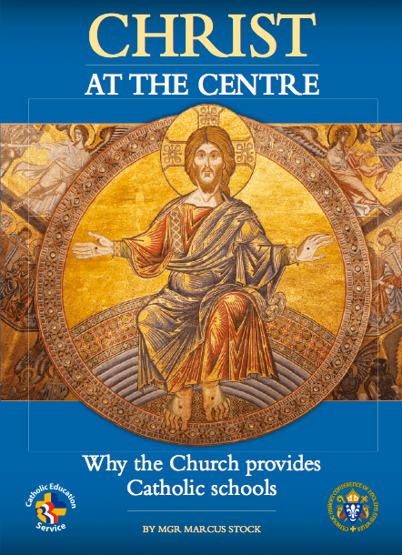 Christ at the Centre: Why the Church provides Catholic schools