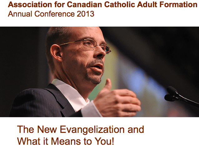 Conference: The New Evangelization and What it Means to You!