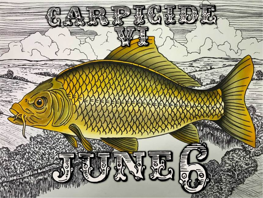 Carpicide VI June 6th