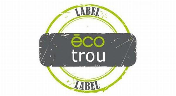 Labellisez votre éco-trou