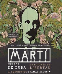 Martí: Versos de Cuba, Canciones de Libertad