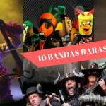 Otras 10 bandas raras de música bizarra y estrafalaria