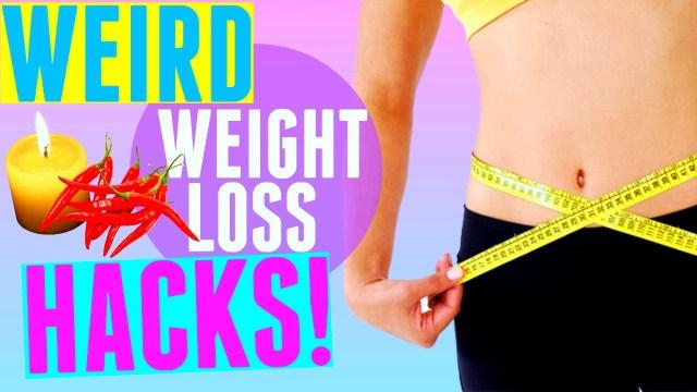 Weird Weightloss Life Hacks