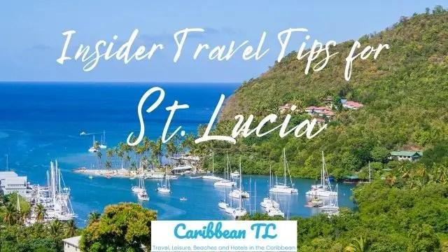 Insider Travel Tips for St. Lucia