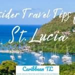 Insider Travel Tips for St. Lucia - CaribbeanTL.com