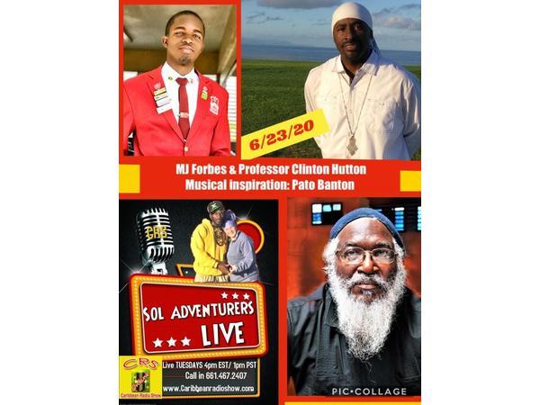 Sol Adventurers Live E5: MJ Forbes, Professor Hutton & Pato Banton