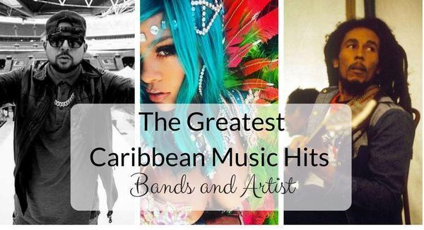 The Greatest Caribbean Music Hits – Bands and Artist