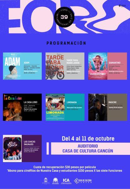39 Foro Internacional De Cine de La Cineteca Nacional en Nuestra Casa de Cultura Cancún