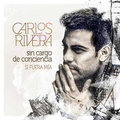 """CARLOS RIVERA COMPARTE UN NUEVO TRACK """"SIN CARGO DE CONCIENCIA"""""""