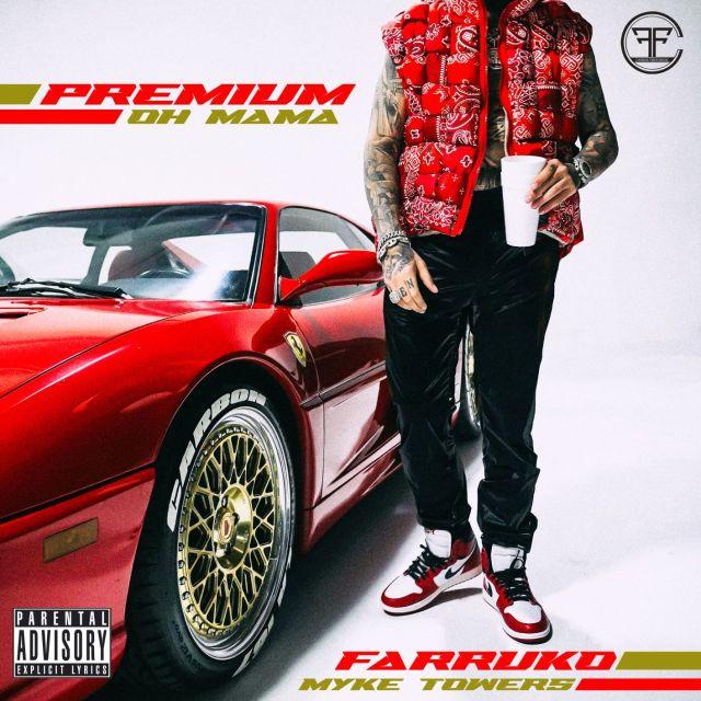 """Farruko lanza doble sencillo """"Premium"""" junto a Myke Towers y El Alfa @sonymusicmexico"""