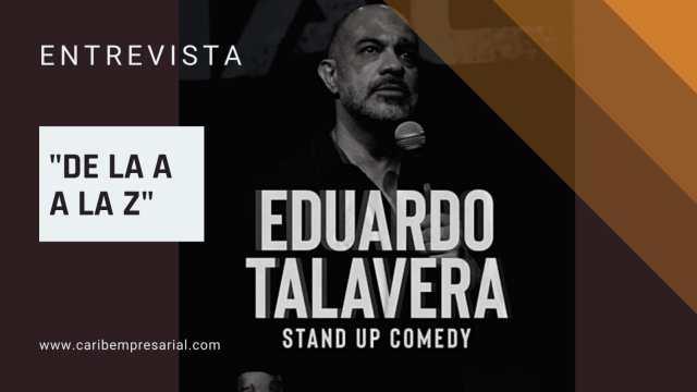 "Eduardo Talavera, Stand Up Comedian en entrevista ""De la A a la Z"" @talatalavera"