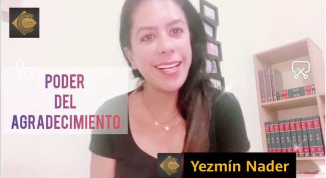 """Yezmín Nader en la video columna """"Estar-Bien"""" con el tema """"El poder del agradecimiento"""" @YezminNader"""