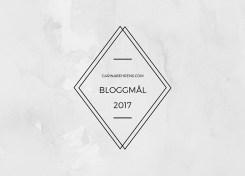 Bloggmål 2017 - Carina Behrens, carinabehrens.com