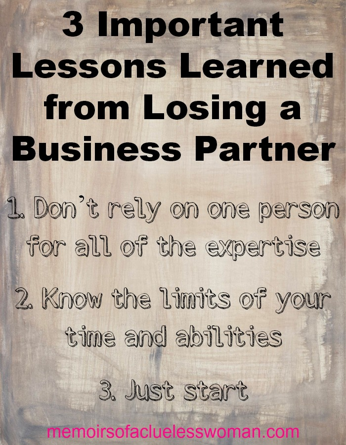 3 important lessons learned from losing a business partner
