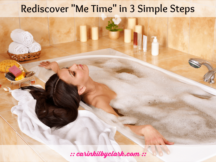 Rediscover Me Time in 3 Simple Steps