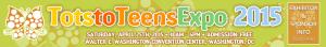 Tots2Teens Expo 2015 Washington DC
