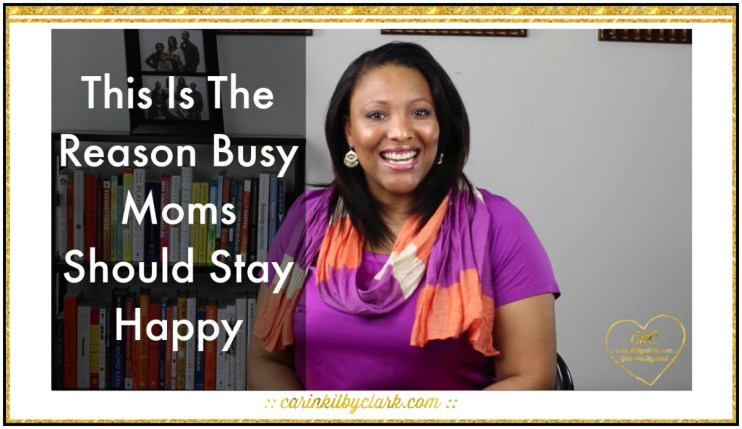 This Is The Reason Busy Moms Should Stay Happy Main