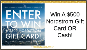 Enter For Your Chance To Win A $500 Nordstrom Gift Card or Cash via @carinkilbyclark