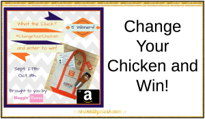 Change Your Chicken and Win via @carinkilbyclark