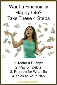 Want a Financially Happy Life? Take These 4 Steps via @carinkilbyclark