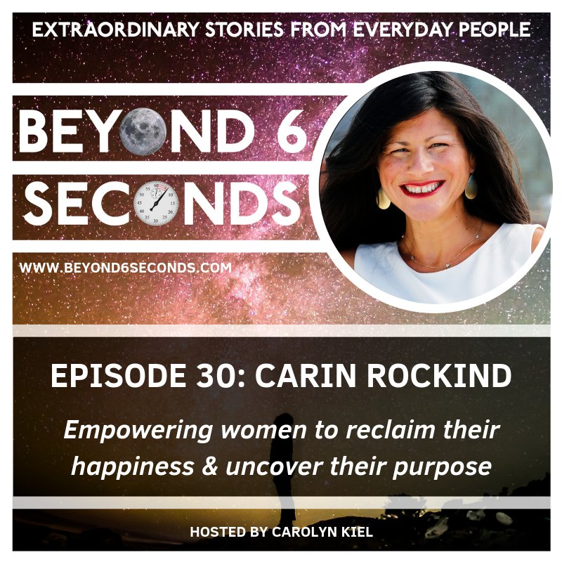 Carin Rockind on Beyond 6 Seconds Podcast