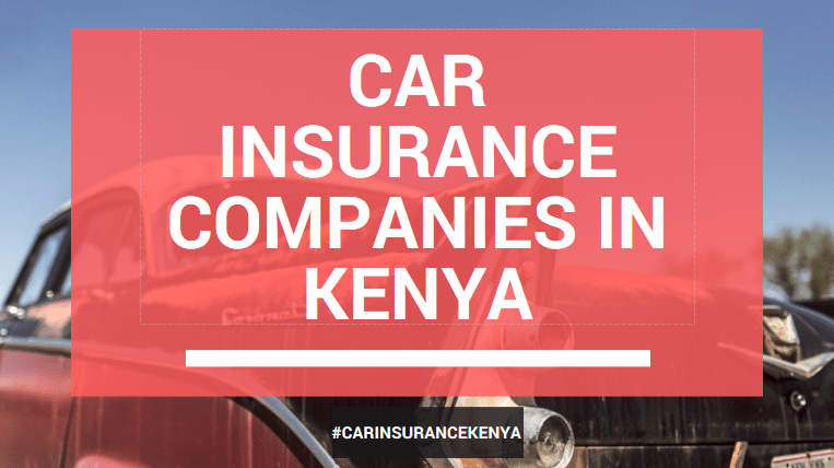 Best Car Insurance Companies kenya