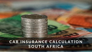 Car Insurance Calculation South Africa