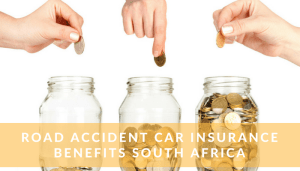 Road Accident Car Insurance Benefits South Africa