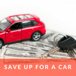 Save up for a car