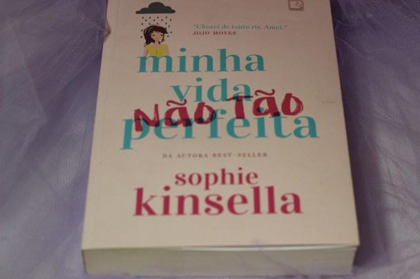 Minha vida (não tão) perfeita Sophie Kinsella