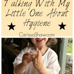 A Conversation With My Little Girl About Hygiene