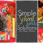 Simple School Lunch Solutions for Busy Moms