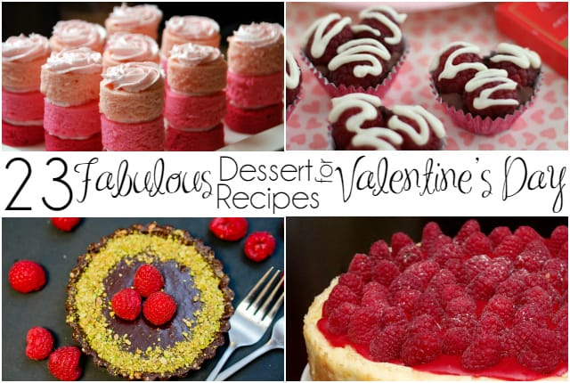23 Fabulous Dessert Recipes for Valentine's Day