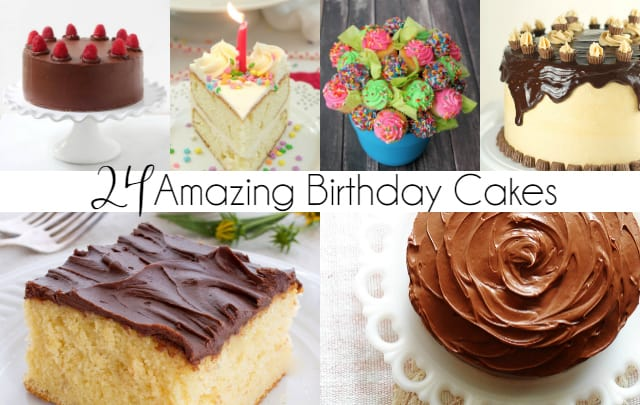 24 Amazing Birthday Cake Recipes You Will Love