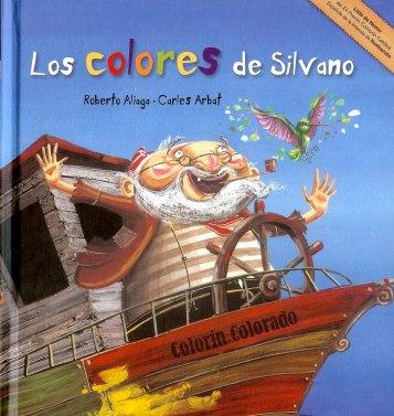 ELS COLORS D'EN SILVÀ / LOS COLORES DE SILVANO