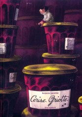 Cerise Griotte- Benjamin Lacombe