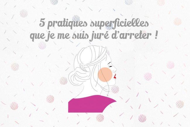 5_pratiques_superficielles_beaute