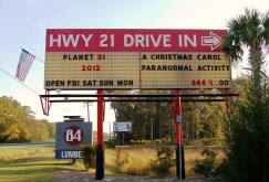 Highway 21 Drive-In marquee