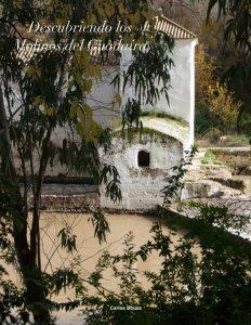 Portada del cuaderno de fotografías Descubriendo los molinos del Guadaira