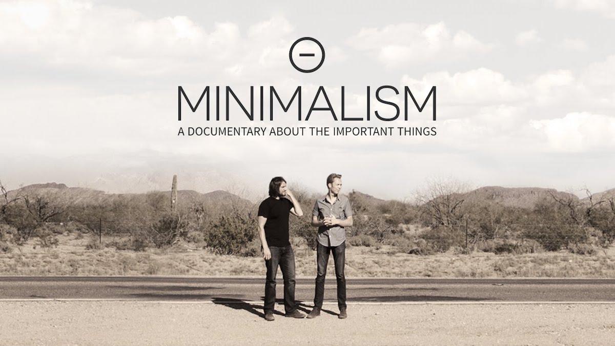 Minimalimo - Documentário sobre coisas importantes