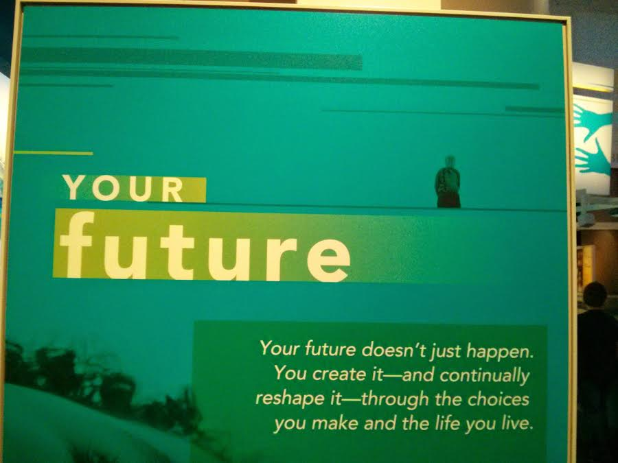 Your future!