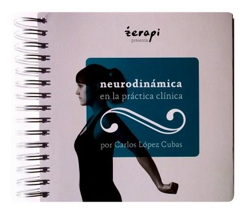 """Reimpresión del libro """"Neurodinámica en la Práctica Clínica"""""""