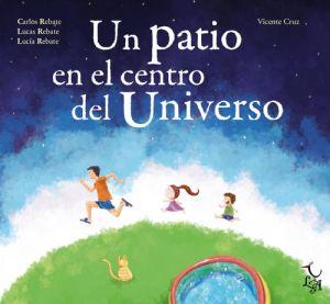 Portada de Un patio en el centro del universo