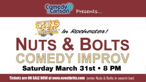 Spring Break Nuts & Bolts Comedy Improv