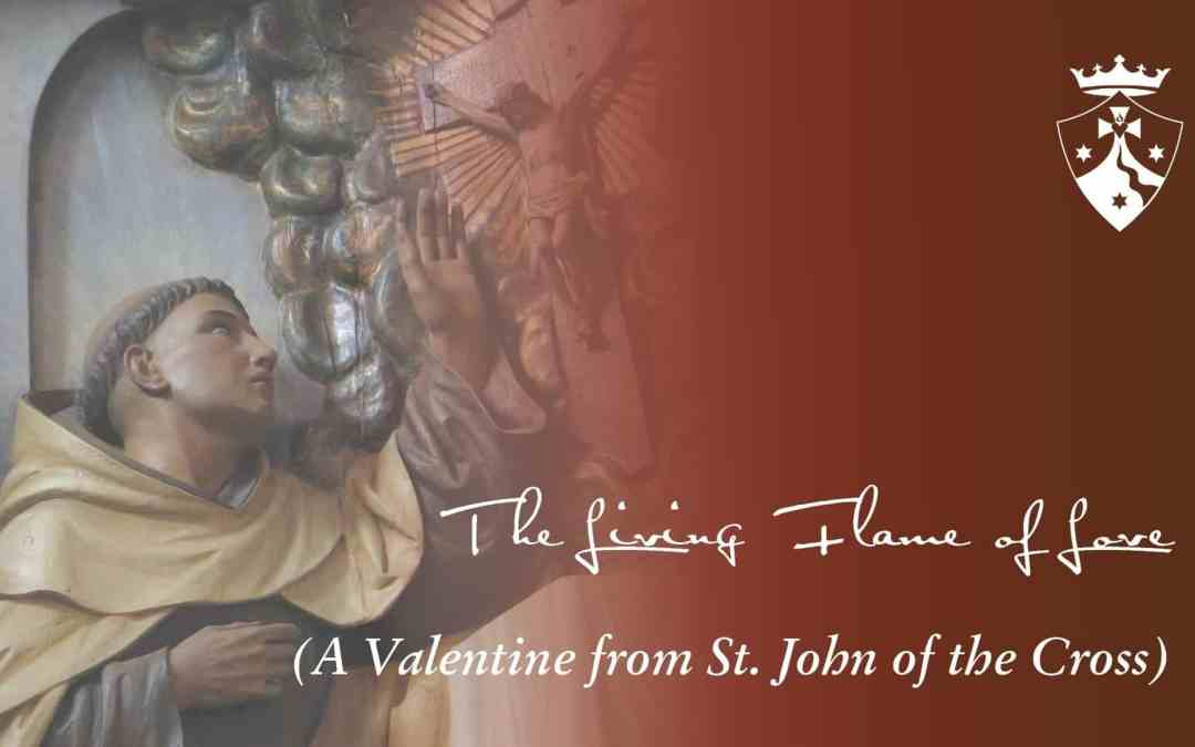 A Valentine from Saint John of the Cross