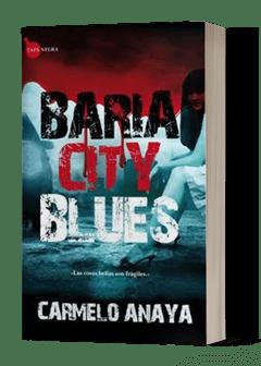 Baria city blues novela negra